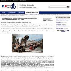 DEUXIÈME PARTIE : PROJET PÉDAGOGIQUE ET ITINÉRAIRES DIDACTIQUES EN HISTOIRE DES ARTS