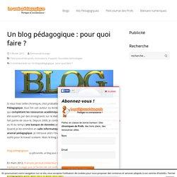 Un blog pédagogique : pour quoi faire ? - LeWebPédagogiqueLeWebPédagogique