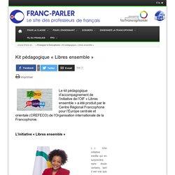 Kit pédagogique «Libres ensemble»