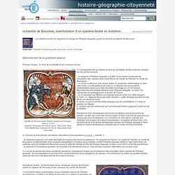 histoire-géographie-citoyenneté - la bataille de Bouvines, manifestation d'un système féodal en mutation.