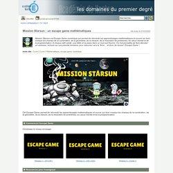 [Cible : cycles 2 & 3] Mission Starsun : un escape game mathématiques