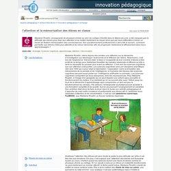 innovation pédagogique - l'attention et la mémorisation des élèves en classe