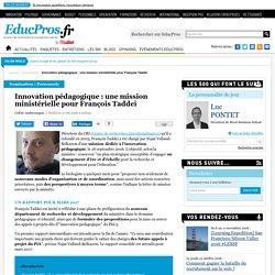 Innovation pédagogique : une mission ministérielle pour François Taddei