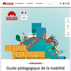 Guide pédagogique de la mobilité durable