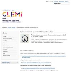 Parler des attentats du vendredi 13 novembre à Paris - Site pédagogique du CLEMI, Académie de Montpellier