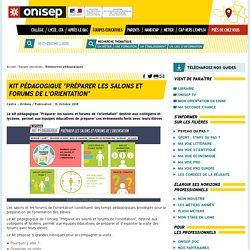 """Kit pédagogique """"Préparer les salons et forums de l'orientation"""""""