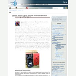 tuic - tablettes tactiles à lécole primaire, conditions de mise en uvre et usages pédagogiques