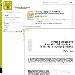 Pensée pédagogique et modèles philosophiques : le cas de la situation-problème