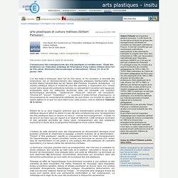 Espace Pédagogique - arts plastiques et culture métisse (Gilbert Pélissier)