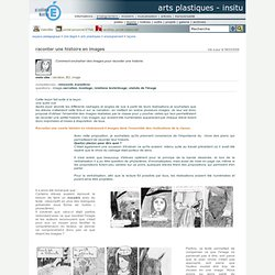 arts plastiques - InSitu - raconter une histoire en images