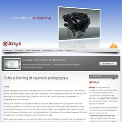 Outils e-learning et ingenierie pédagogique « Solutions e-learning – Plateformes LMS SCORM – serious games