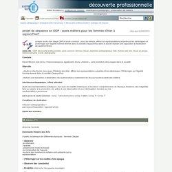 découverte professionnelle - projet de séquence en ODP : quels métiers pour les femmes d'hier à aujourd'hui?