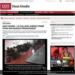 Haut-Doubs : le collège Aubrac primé pour son audace pédagogique - L'Est Républicain