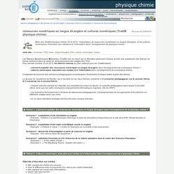 Portail pédagogique : physique chimie - ressources numériques en langue étrangère et cultures numériques (TraAM physique-chimie)