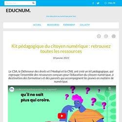 Kit pédagogique du citoyen numérique : retrouvez toutes les ressources