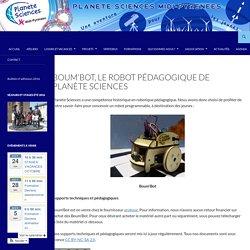 Boum'Bot, le robot pédagogique de Planète Sciences