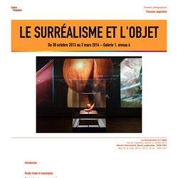 Dossier pédagogique : Le surréalisme et l'objet. Centre Pompidou, 2013
