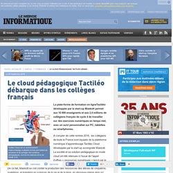 Le cloud pédagogique Tactiléo débarque dans les collèges français