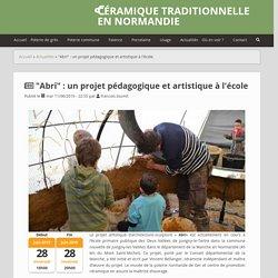 """""""Abri"""" : un projet pédagogique et artistique à l'école"""