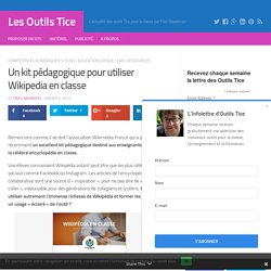 Un kit pédagogique pour utiliser Wikipedia en classe – Les Outils Tice