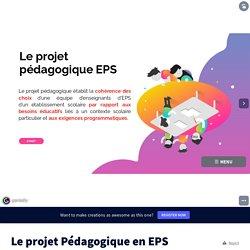 Le projet Pédagogique en EPS by l.vacaresse on Genially