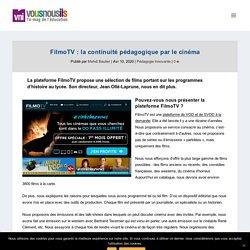 FilmoTV : la continuité pédagogique par le cinéma - VousNousIls