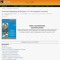 Les Dossiers Pédagogiques de l'Educateur n°112 : Vers l'autogestion (1ere partie)