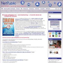 Usages pédagogiques du «social bookmarking» : 6 tutoriels (dossier de l'Académie de Toulouse)