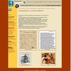 ad31 - Dossiers pédagogiques - Changement de roi : assassinat d'Henry IV