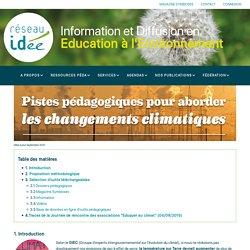 Pistes pédagogiques pour aborder les changements climatiques - Réseau IDée asbl