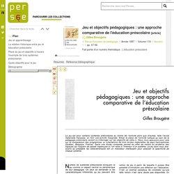 Jeu et objectifs pédagogiques : une approche comparative de l'éducation préscolaire