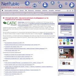 L'Entrepôt des CATIC : documents techniques et pédagogiques sur les compétences de l'animateur multimédia
