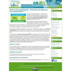 Malle d'outils pédagogiques Prévention des déchets & éco-consommation
