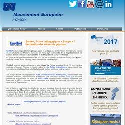 Eurêkol, fiches pédagogiques «Europe» à destination des élèves de primaire
