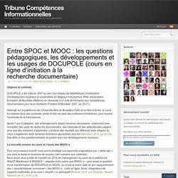 Entre SPOC et MOOC : les questions pédagogiques, les développements et les usages de DOCUPOLE (cours en ligne d'initiation à la recherche documentaire)
