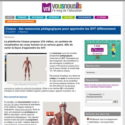 Corpus : des ressources pédagogiques pour apprendre les SVT différemment