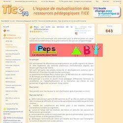 Tice 74 - Site des ressources pédagogiques TICE - Peps, un outil au service de la différenciation