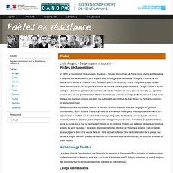 « Strophes pour se souvenir » de Louis Aragon :Pistes pédagogiques-Poètes en résistance-Centre National de Documentation Pédagogique