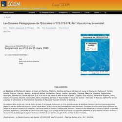 Les Dossiers Pédagogiques de l'Educateur n°172-173-174: Ah ! Vous écrivez ensemble!