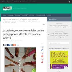 La tablette, source de multiples projets pédagogiques à l'école élémentaire Lallier B