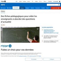 Des fiches pédagogiques pour aider les enseignants à aborder des questions d'actualité