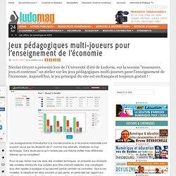 Jeux pédagogiques multi-joueurs pour l'enseignement de l'économie - Ludovia Magazine