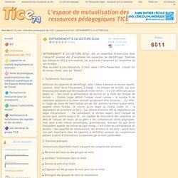 Tice 74 - Site des ressources pédagogiques TICE - ENTRAÎNEMENT À LA LECTURE ELS@