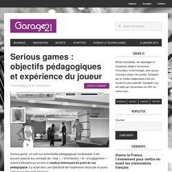 Serious games : objectifs pédagogiques et expérience du joueur