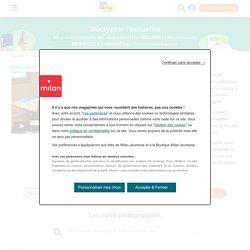 - 4 semaines d'outils pédagogiques pour décrypter l'actualité en classe - accès libre - offert - cadeau