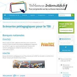 Scénarios pédagogiques pour TBI, banques de ressources pédagogiques