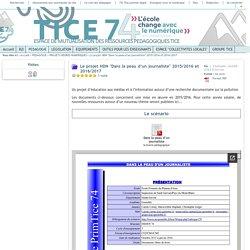 """Tice 74 - Site des ressources pédagogiques TICE - Le projet HDN """"Dans la peau d'un journaliste"""" 2015/2016 et 2016/2017"""
