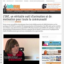 L'ENT, un véritable outil d'animation et de motivation pour toute la communauté
