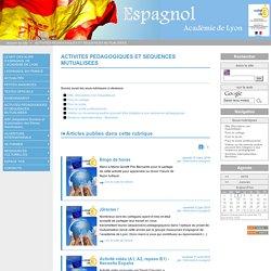 ACTIVITES PEDAGOGIQUES ET SEQUENCES MUTUALISEES - Espagnol