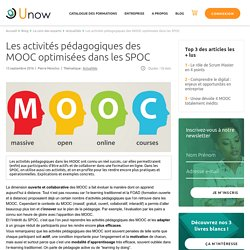 Les activités pédagogiques des MOOC optimisées dans les SPOC - Unow